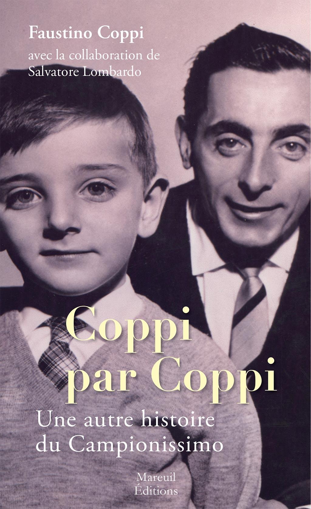 COPPI par COPPI, Une autre histoire du Campionissimo !